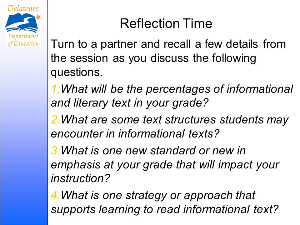 Reflection Time Turn to a partner and recall a few details from the session as you discuss the following questions.