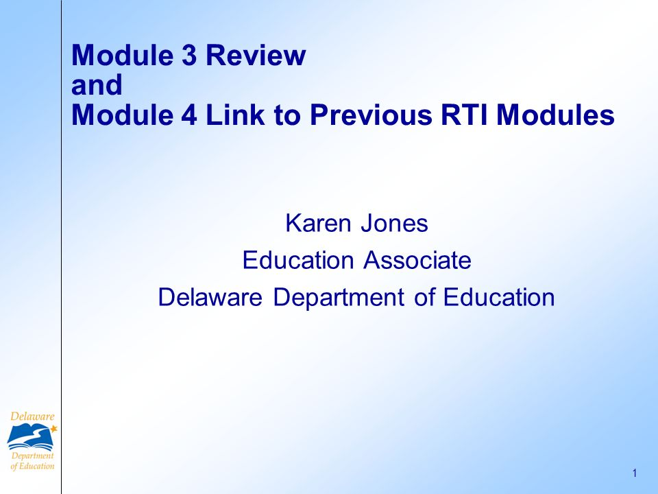 Module 3 Review and Module 4 Link to Previous RTI Modules