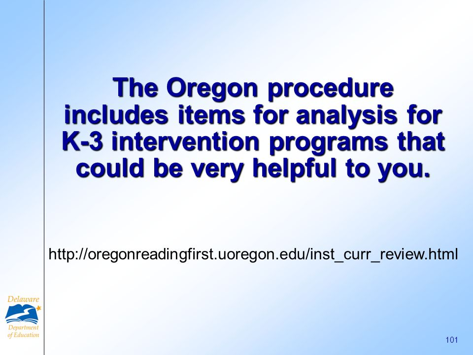 The Oregon procedure includes items for analysis for K-3 intervention programs that could be very helpful to you.