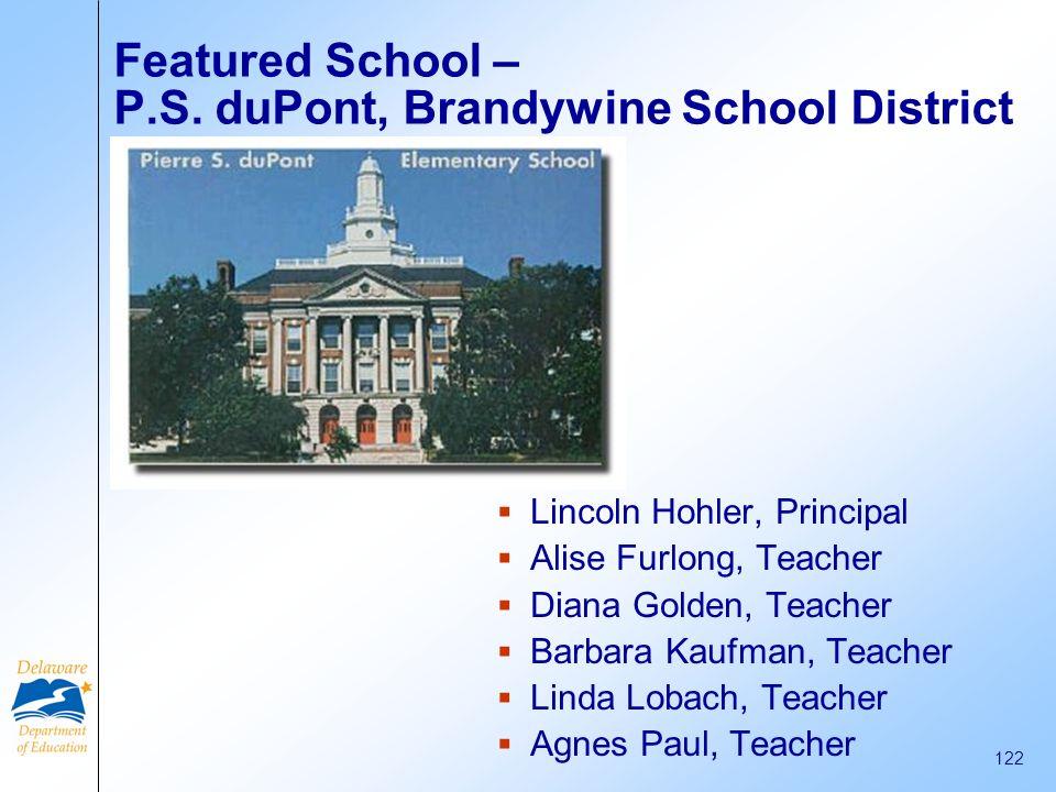 Featured School – P.S. duPont, Brandywine School District