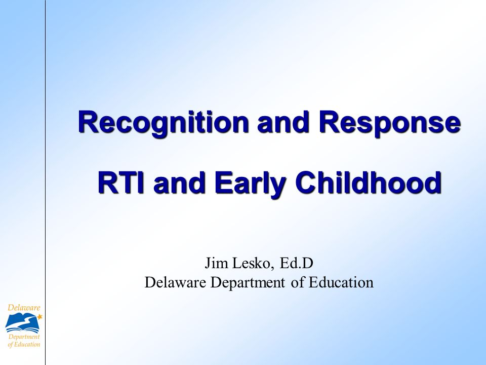 Recognition and Response RTI and Early Childhood