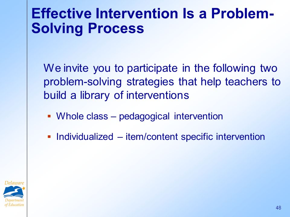 Effective Intervention Is a Problem-Solving Process