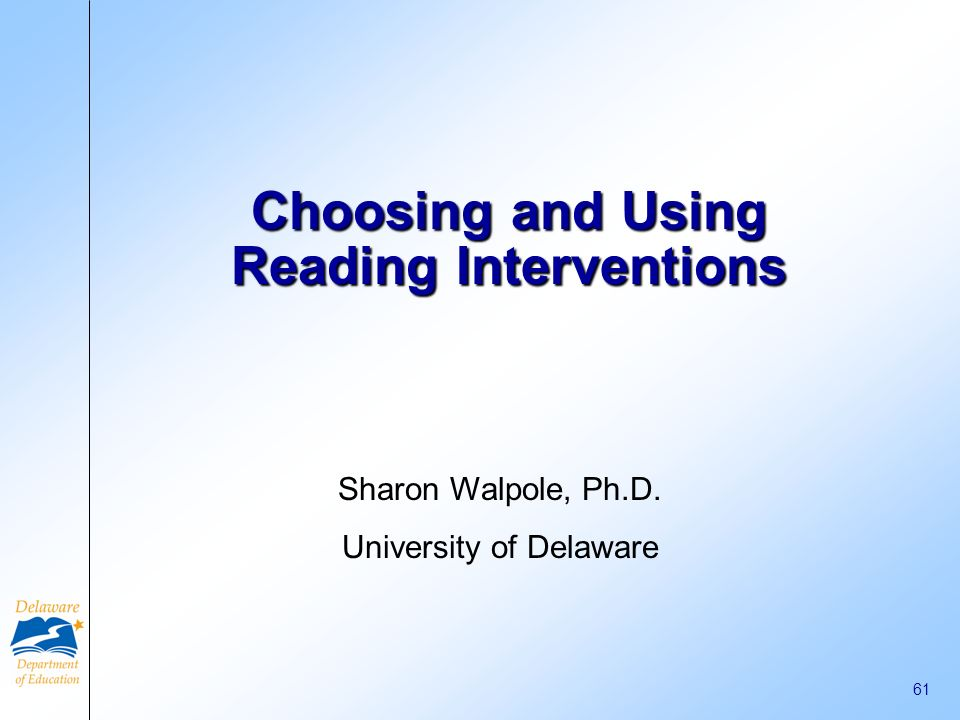 Choosing and Using Reading Interventions