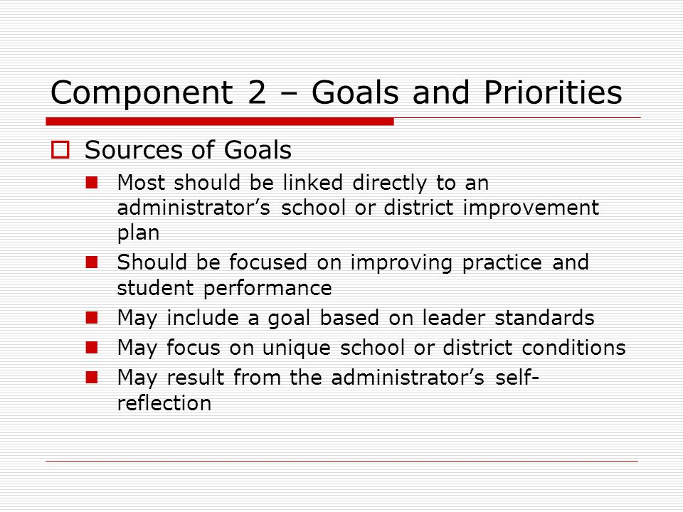 Component 2 – Goals and Priorities