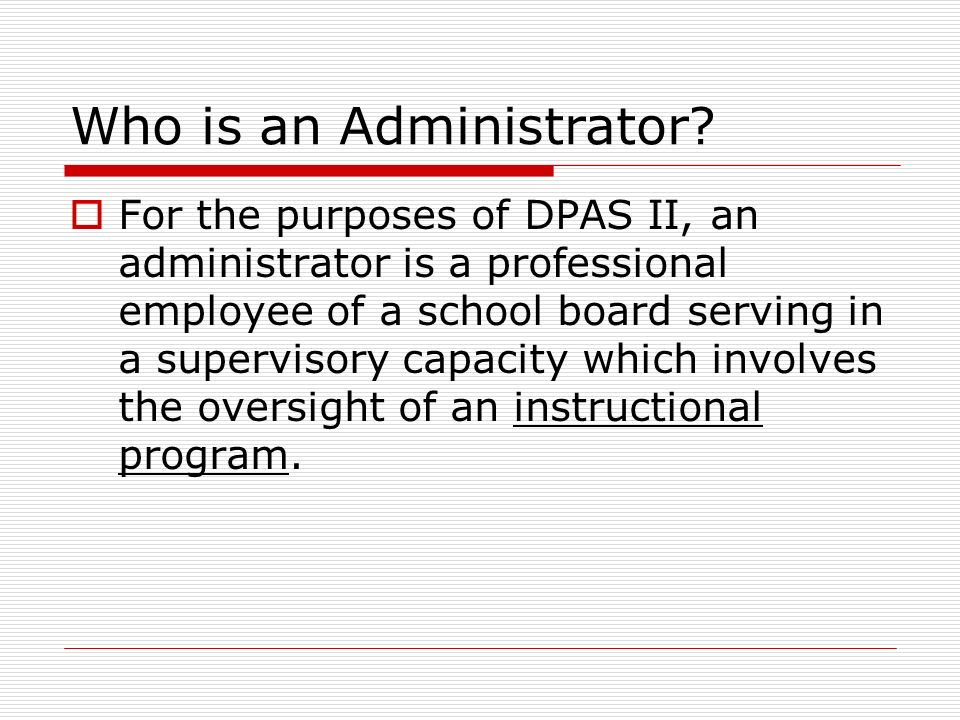 Who is an Administrator