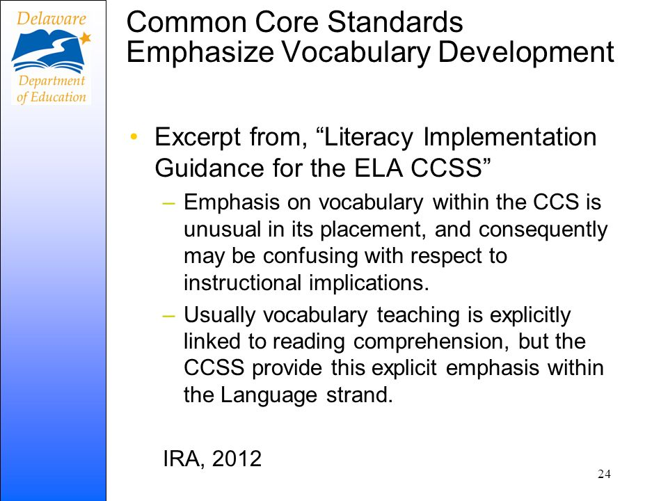 Common Core Standards Emphasize Vocabulary Development