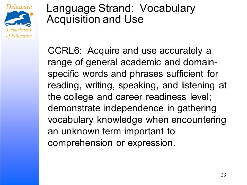 Language Strand: Vocabulary Acquisition and Use