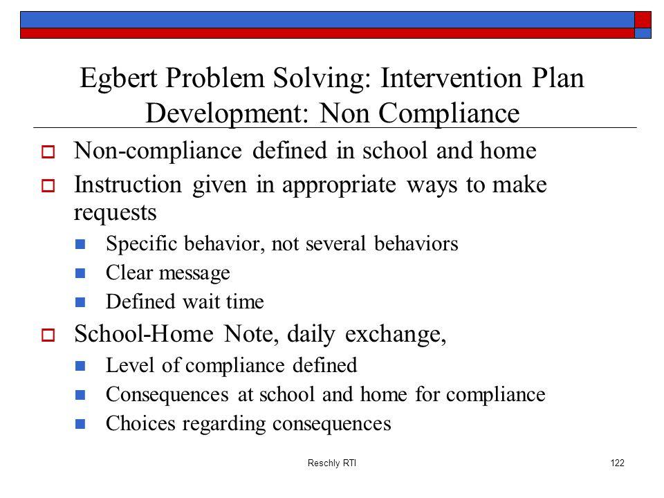 Egbert Problem Solving: Intervention Plan Development: Non Compliance
