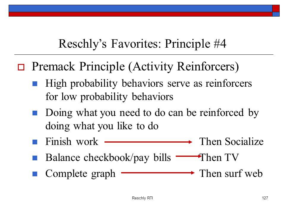 Reschly's Favorites: Principle #4