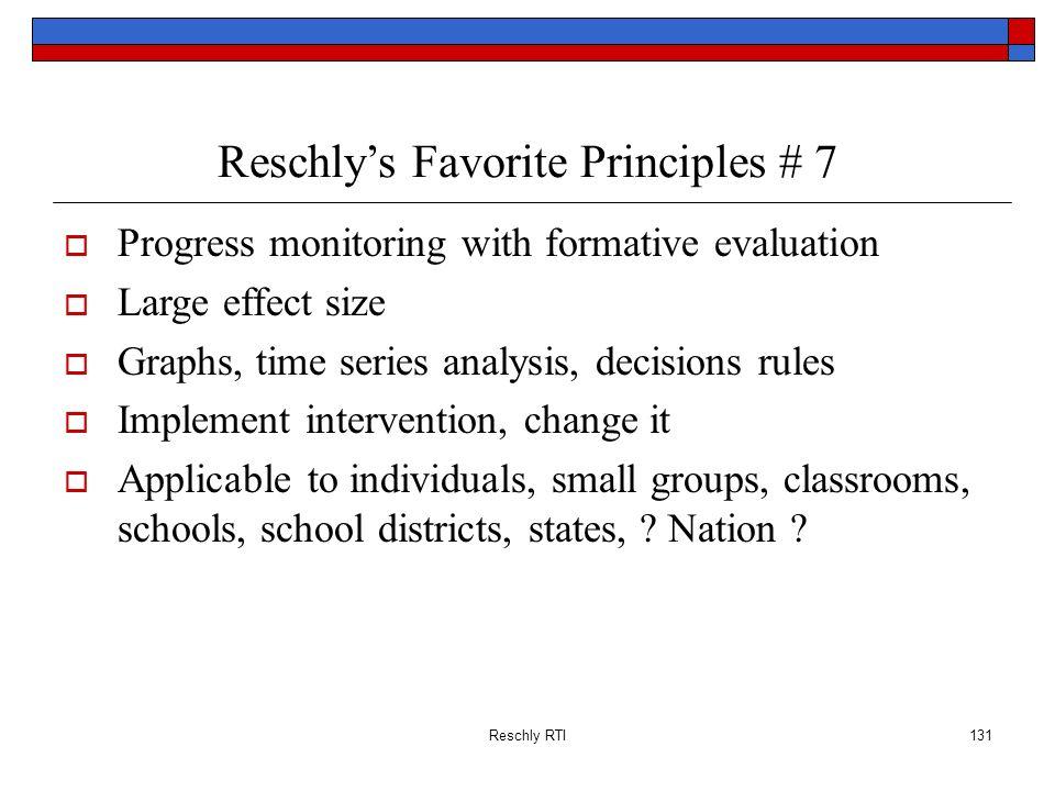 Reschly's Favorite Principles # 7
