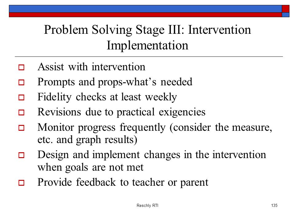 Problem Solving Stage III: Intervention Implementation