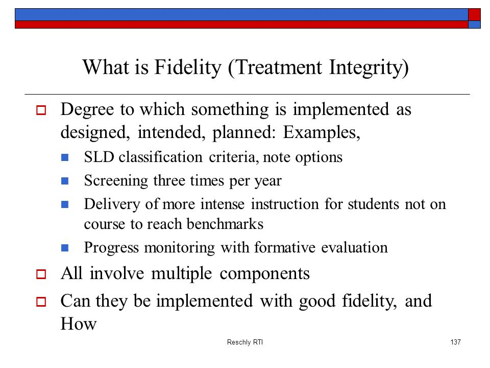 What is Fidelity (Treatment Integrity)