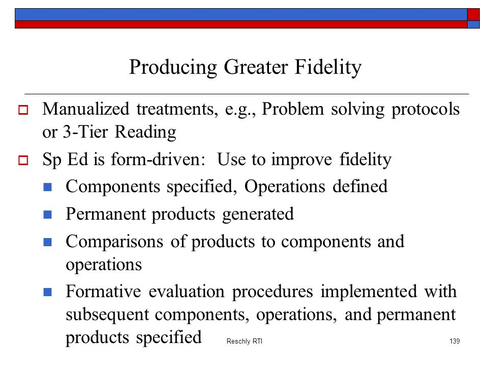 Producing Greater Fidelity