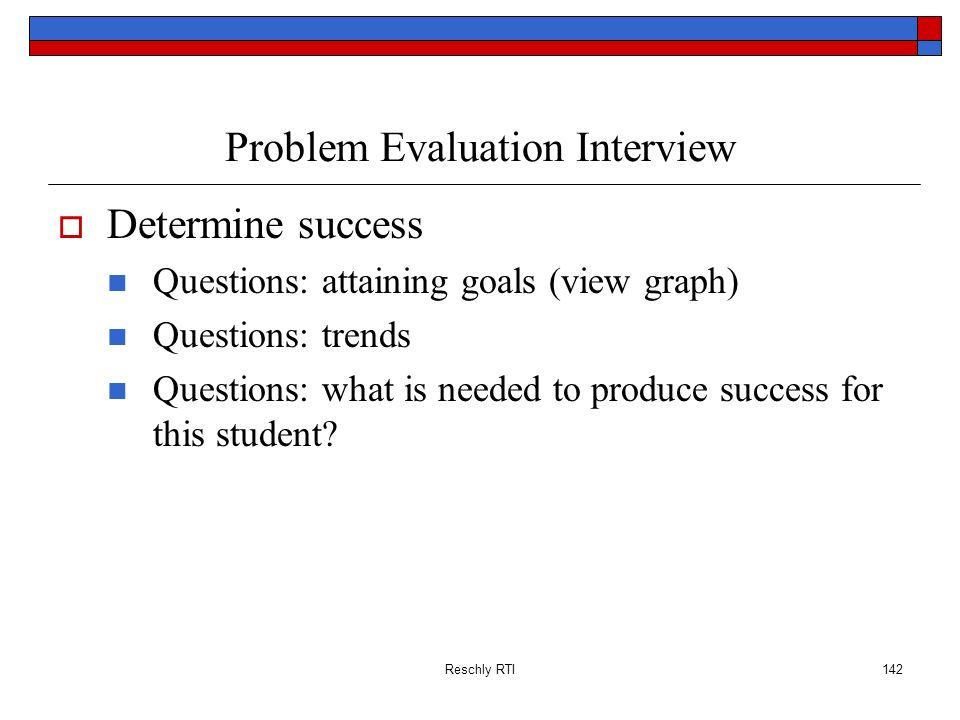 Problem Evaluation Interview