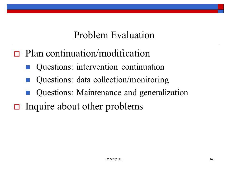 Plan continuation/modification