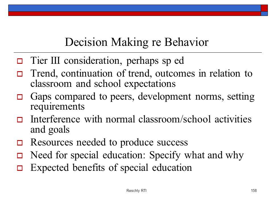 Decision Making re Behavior