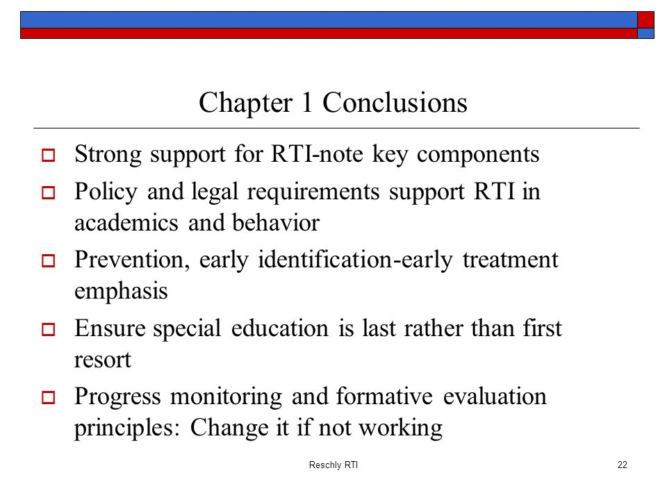 Chapter 1 Conclusions Strong support for RTI-note key components