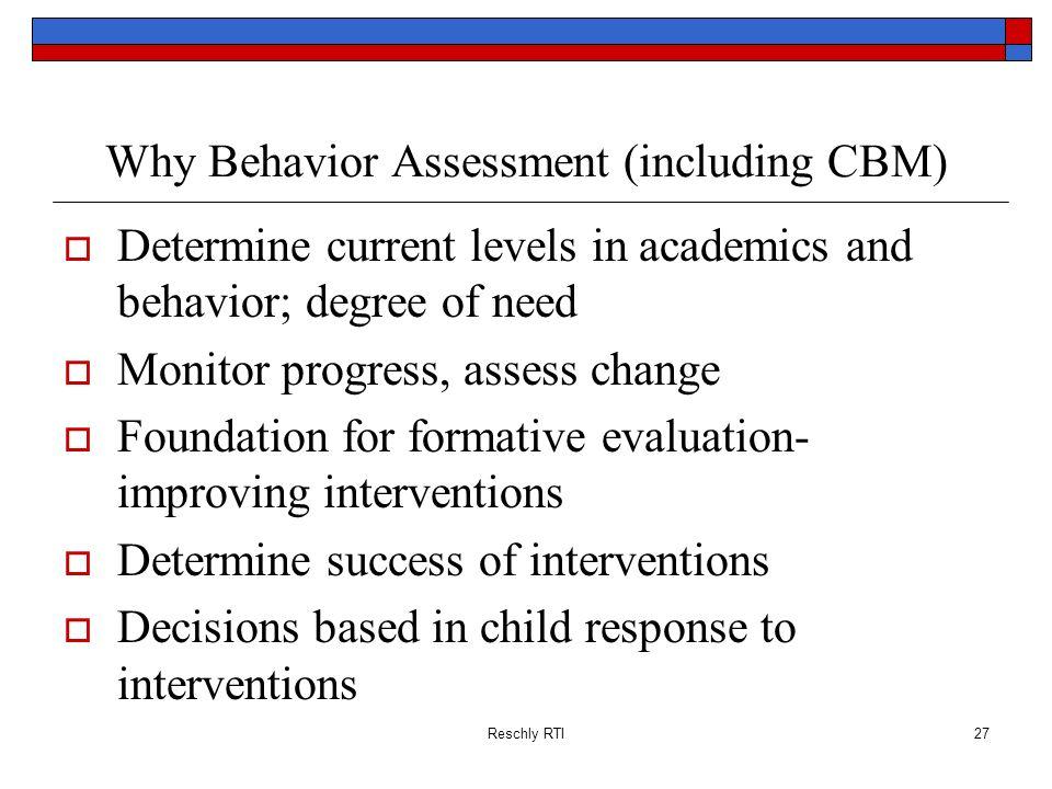Why Behavior Assessment (including CBM)