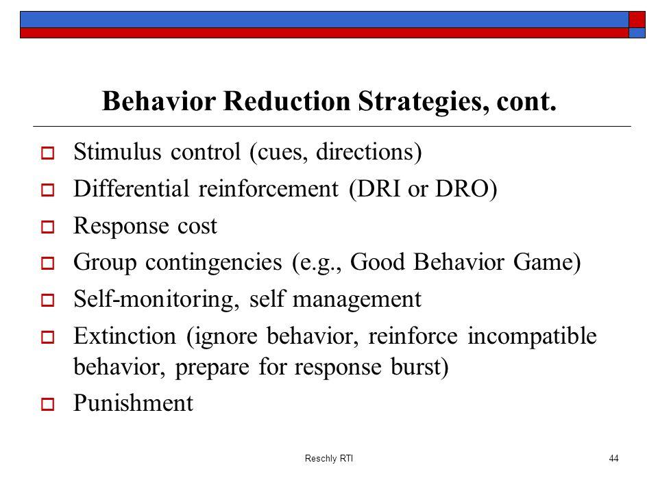 Behavior Reduction Strategies, cont.