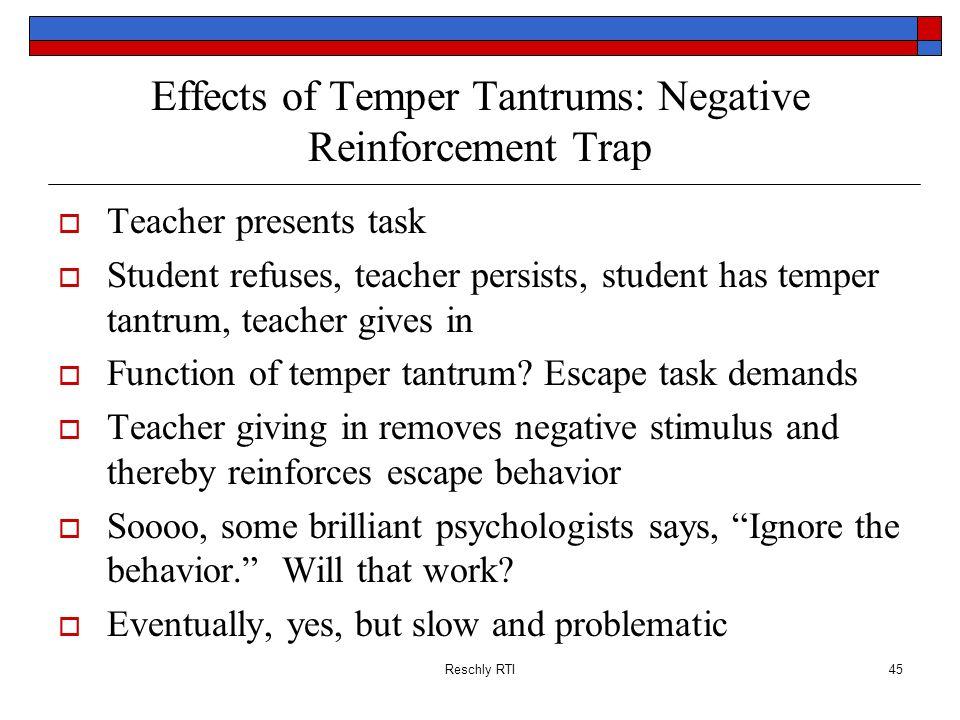 Effects of Temper Tantrums: Negative Reinforcement Trap