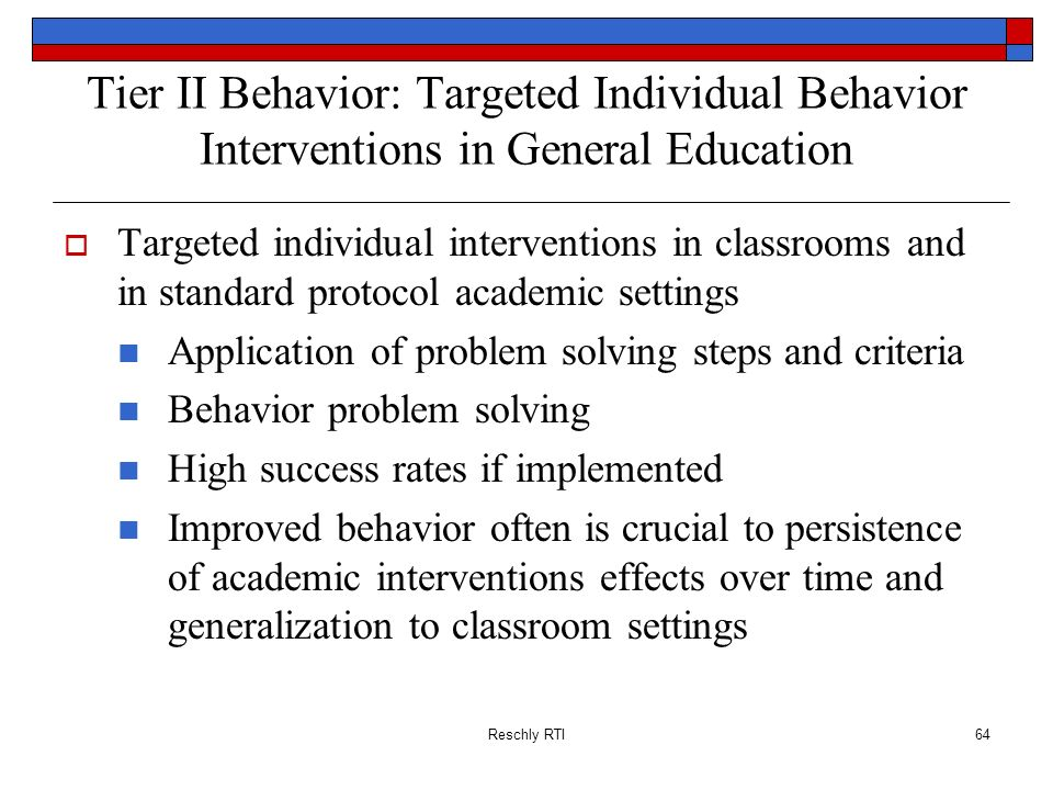 Tier II Behavior: Targeted Individual Behavior Interventions in General Education
