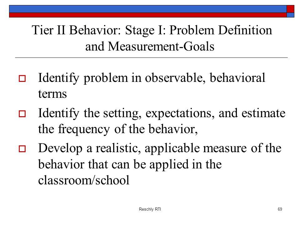 Tier II Behavior: Stage I: Problem Definition and Measurement-Goals
