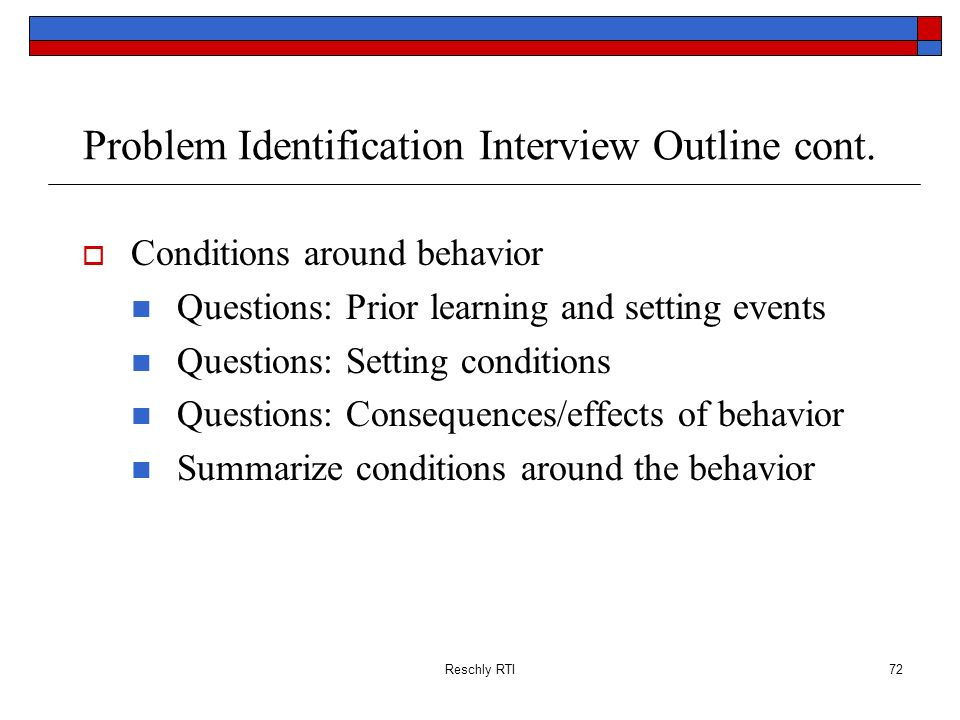 Problem Identification Interview Outline cont.