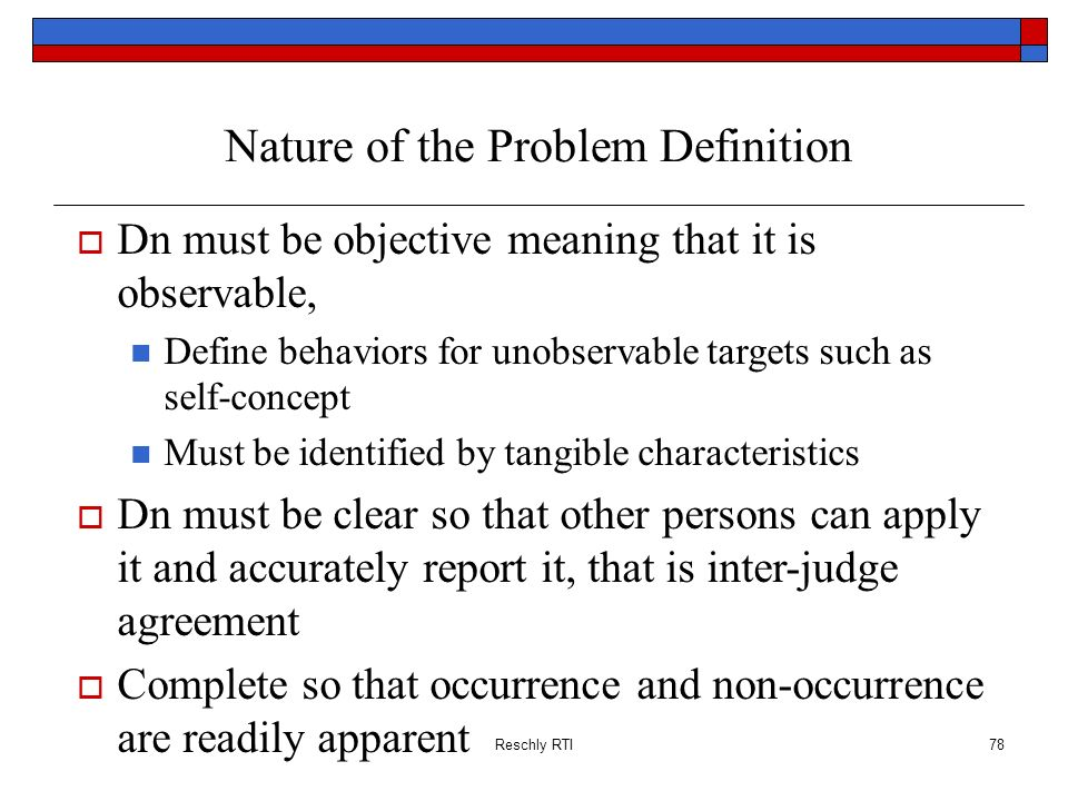 Nature of the Problem Definition