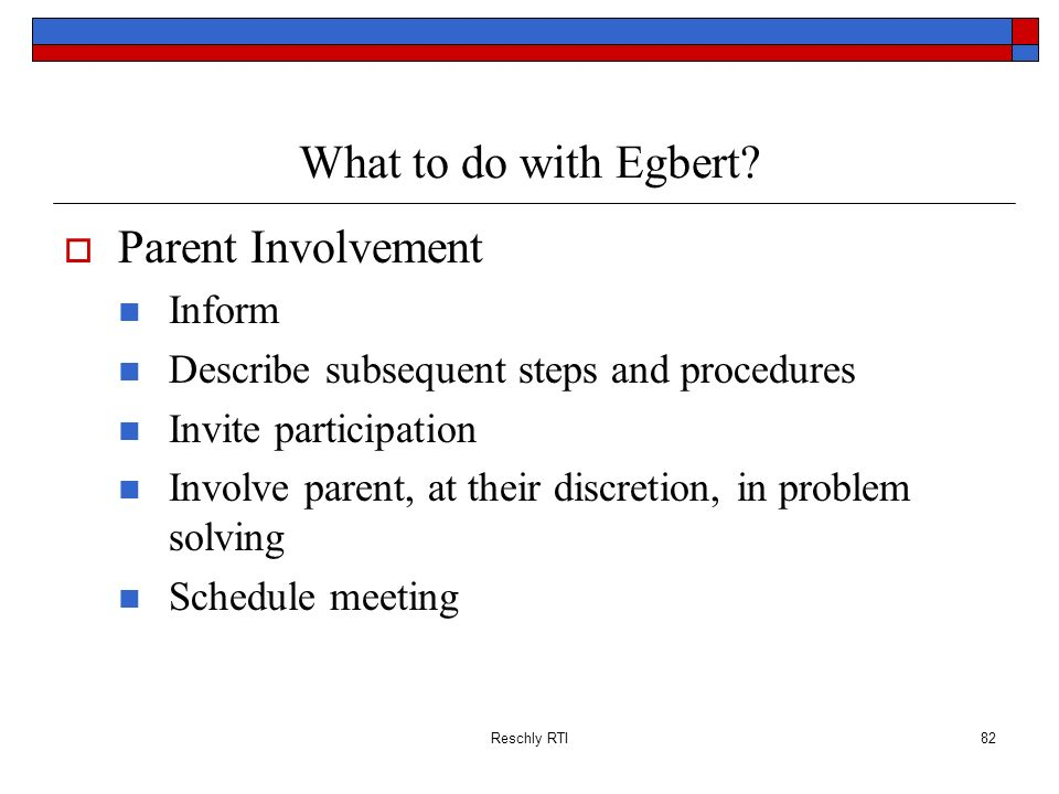 What to do with Egbert Parent Involvement Inform