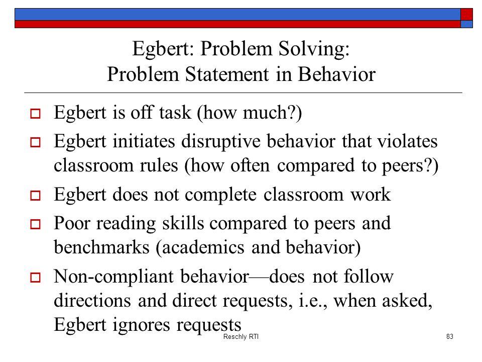 Egbert: Problem Solving: Problem Statement in Behavior