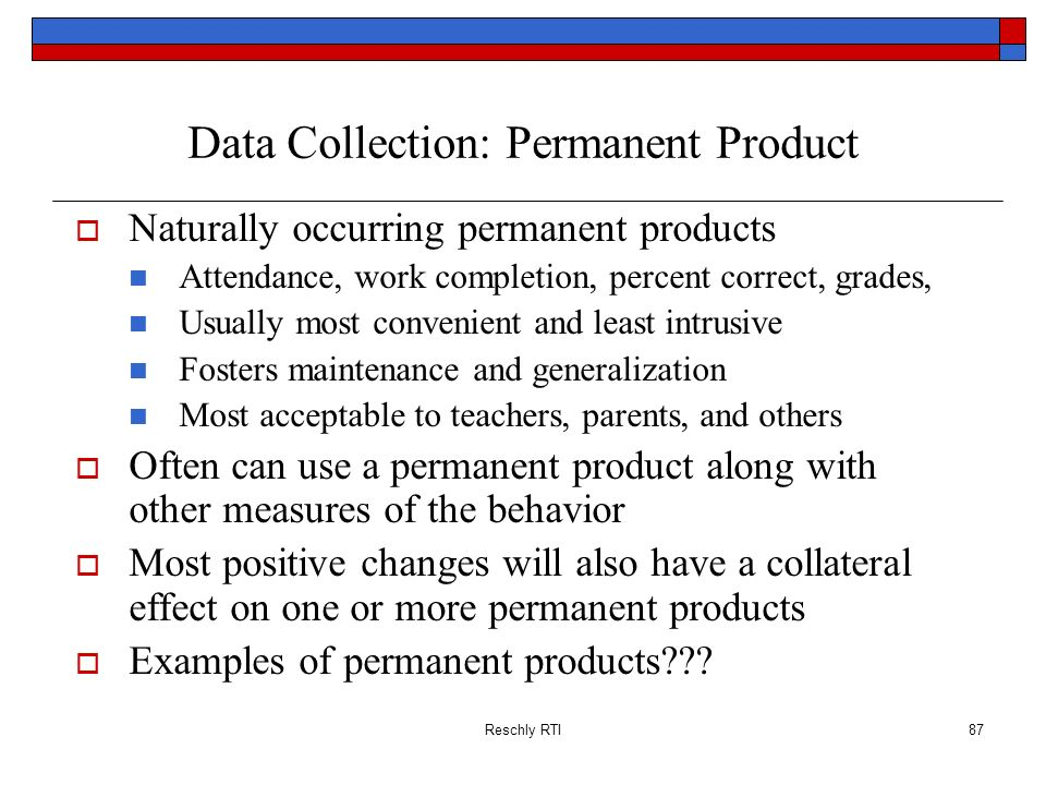 Data Collection: Permanent Product