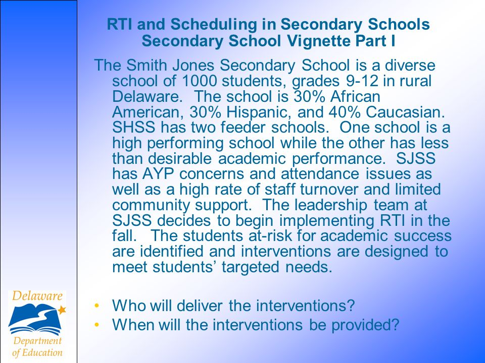 RTI and Scheduling in Secondary Schools Secondary School Vignette Part I
