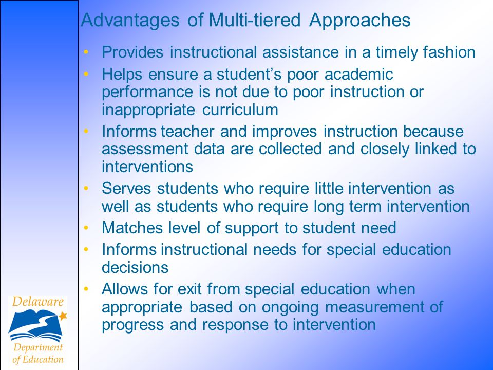 Advantages of Multi-tiered Approaches