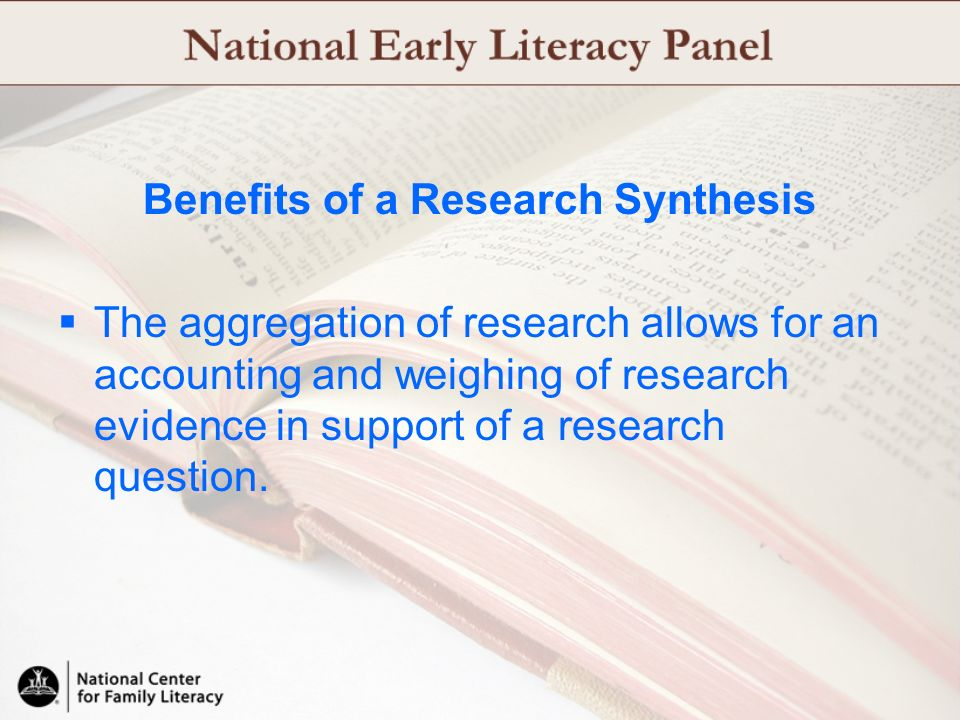 Benefits of a Research Synthesis