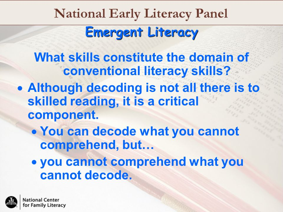 What skills constitute the domain of conventional literacy skills