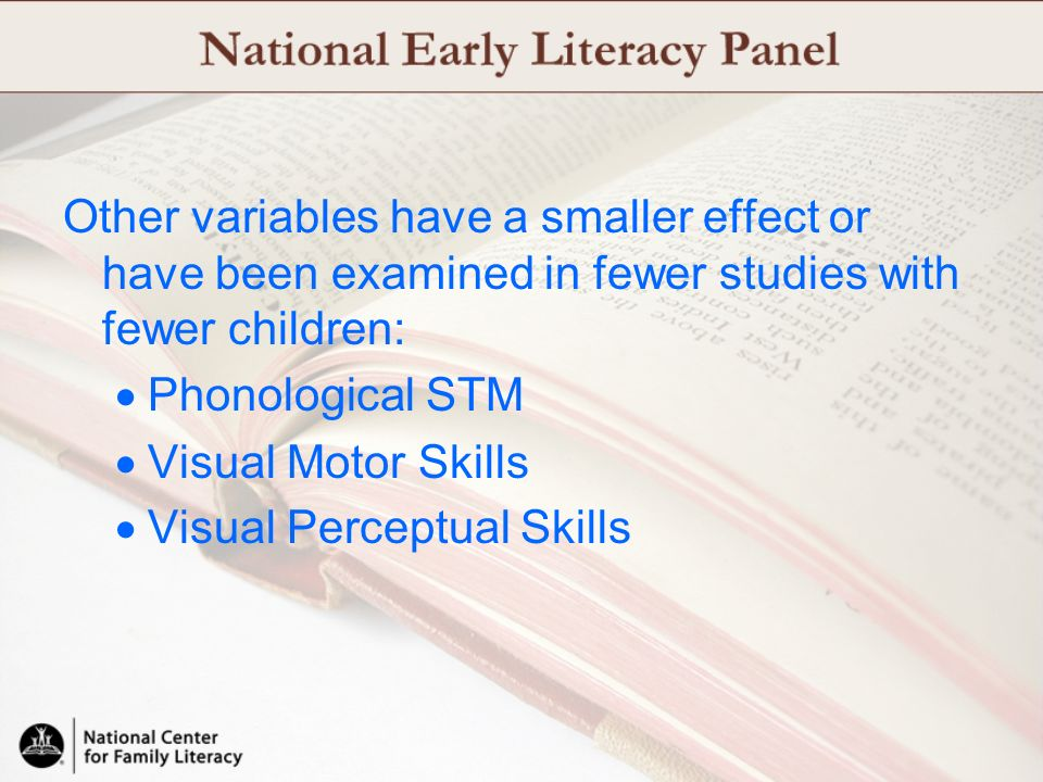 Other variables have a smaller effect or have been examined in fewer studies with fewer children: