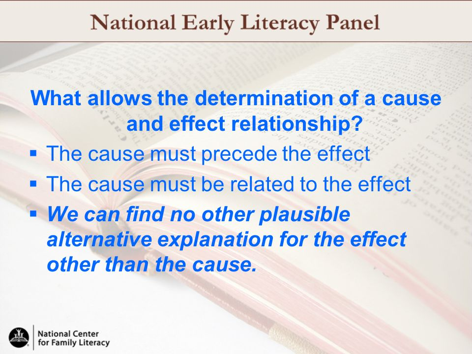 What allows the determination of a cause and effect relationship