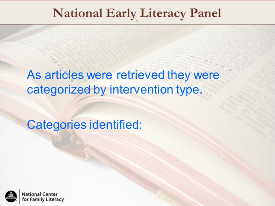 ` As articles were retrieved they were categorized by intervention type. Categories identified: