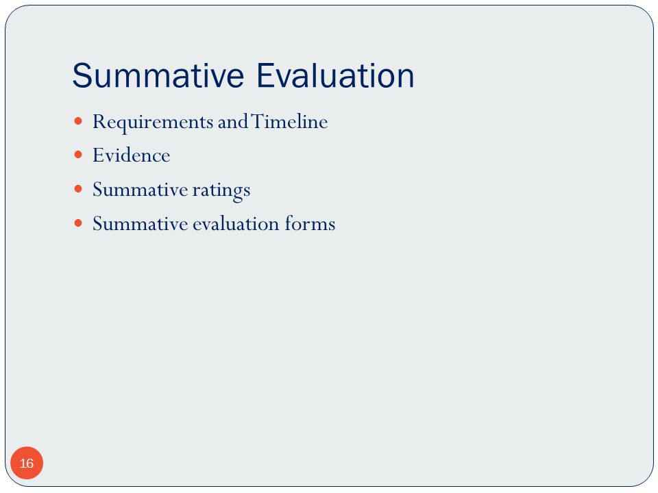 Summative Evaluation Requirements and Timeline Evidence