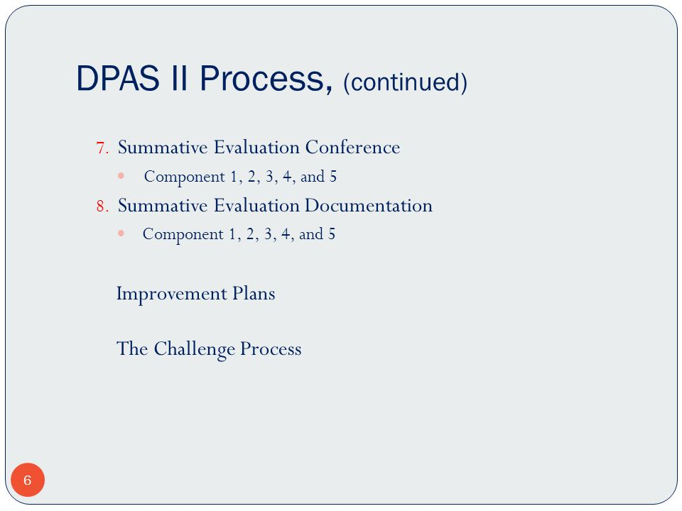 DPAS II Process, (continued)
