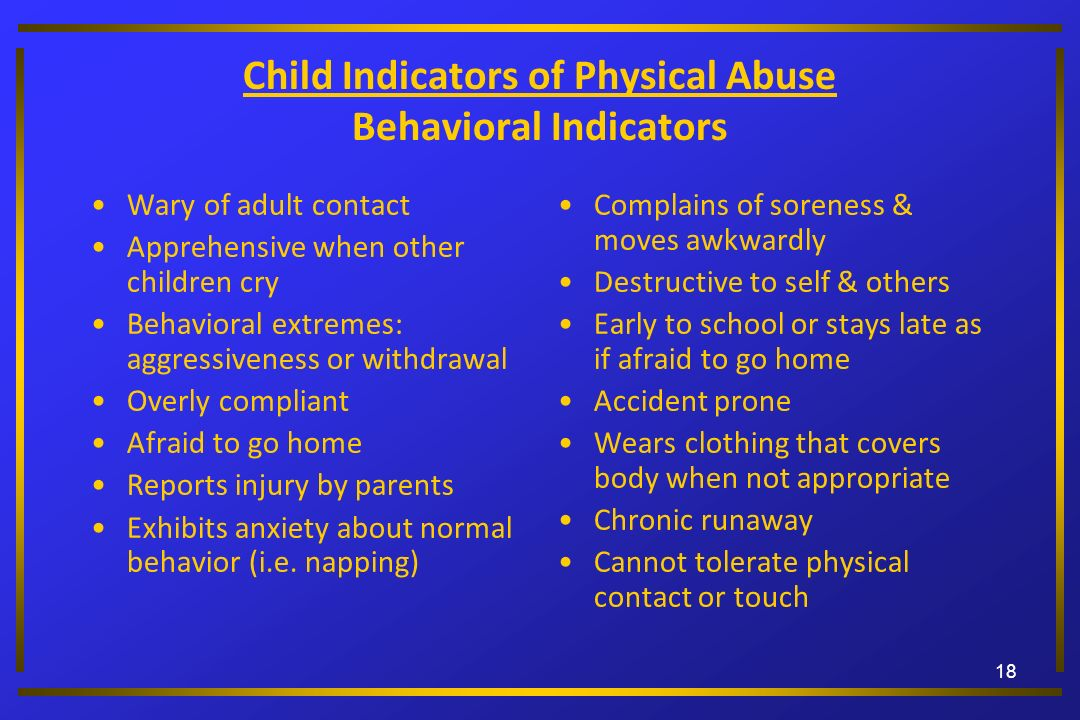 Child Indicators of Physical Abuse Behavioral Indicators