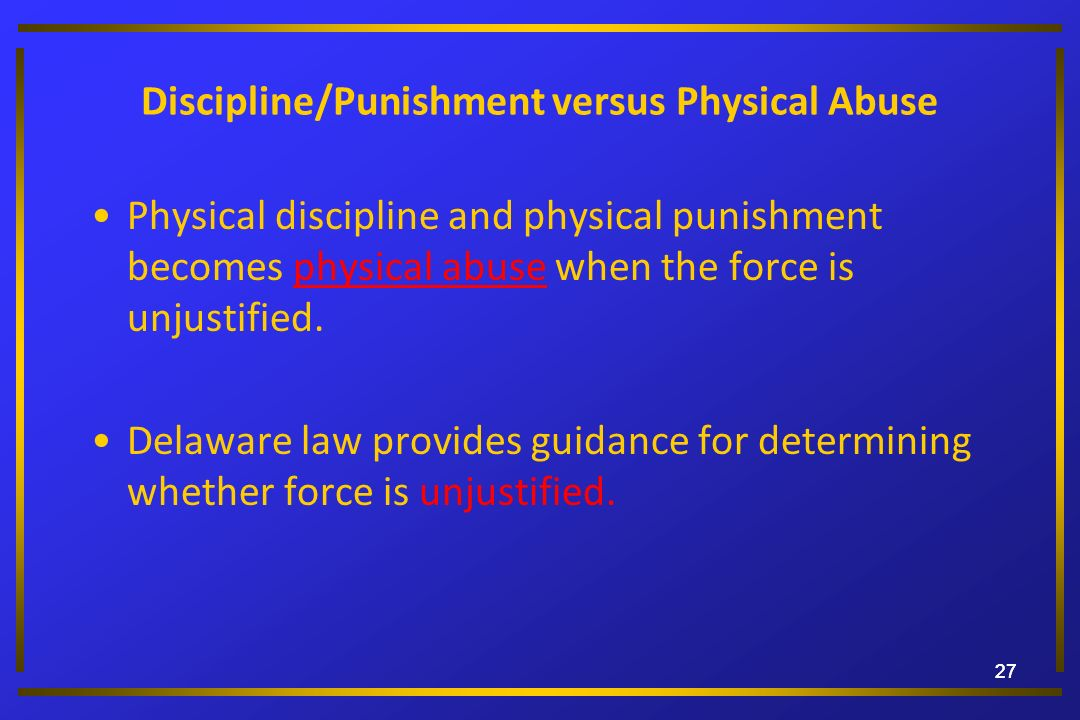 Discipline/Punishment versus Physical Abuse