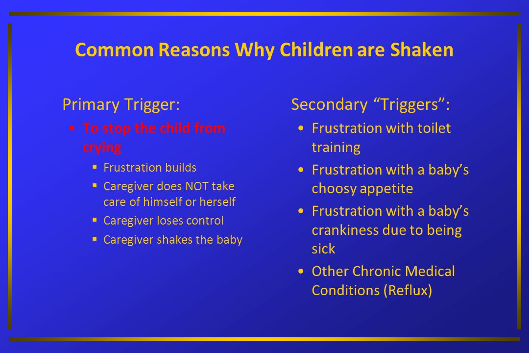 Common Reasons Why Children are Shaken