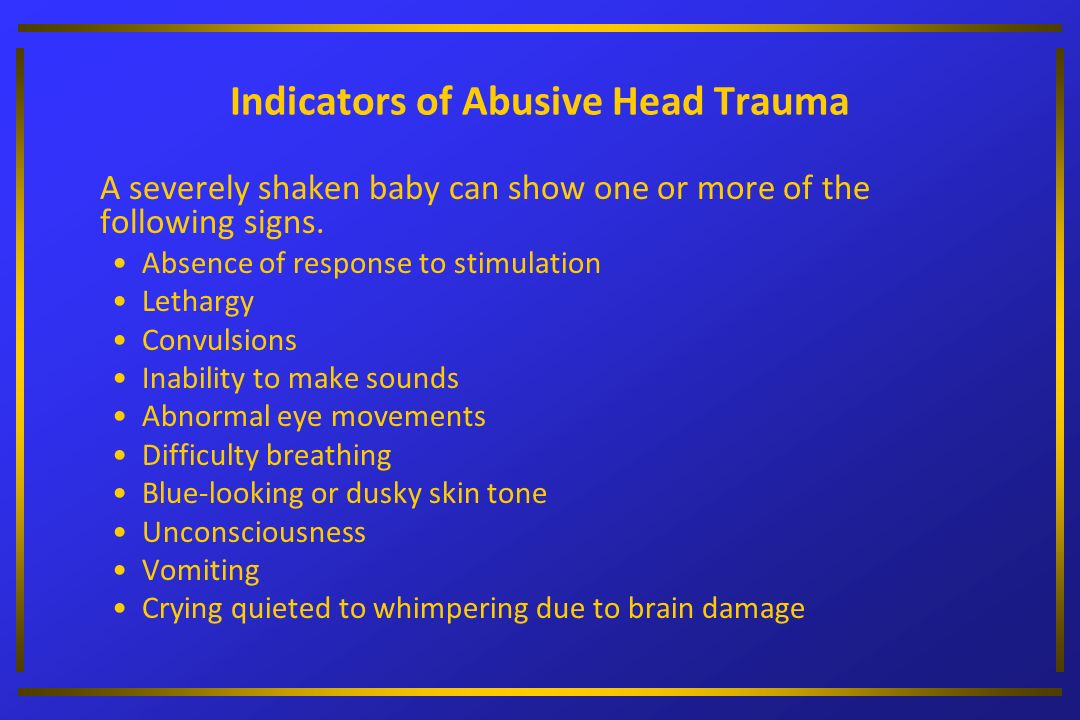 Indicators of Abusive Head Trauma