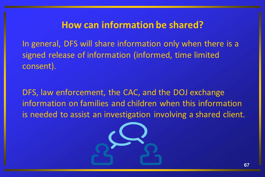 How can information be shared