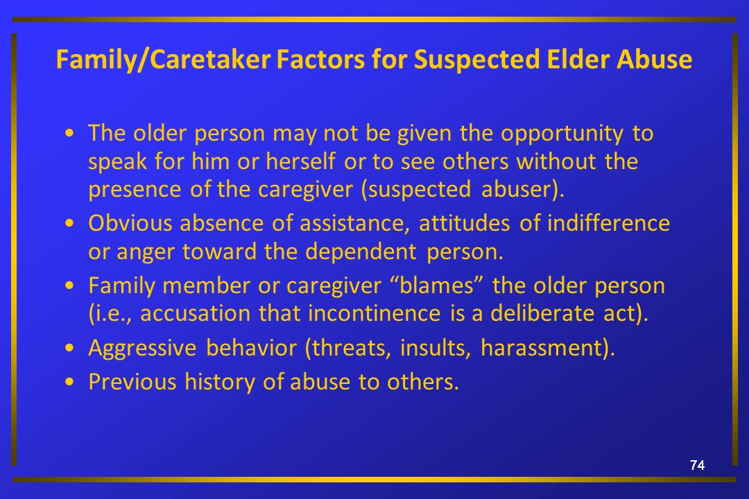 Family/Caretaker Factors for Suspected Elder Abuse