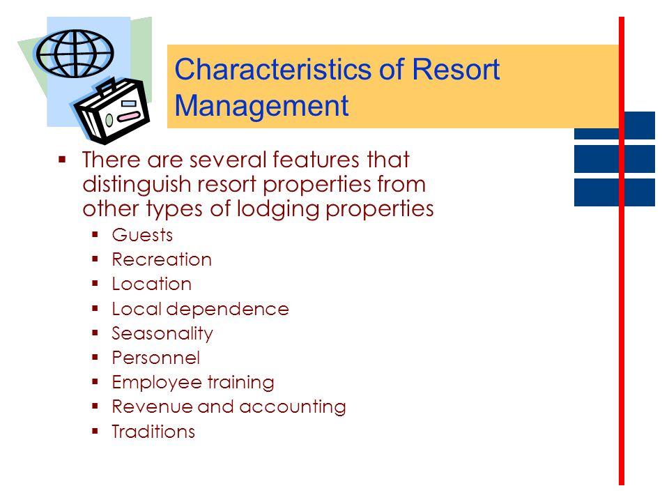 Characteristics of Resort Management