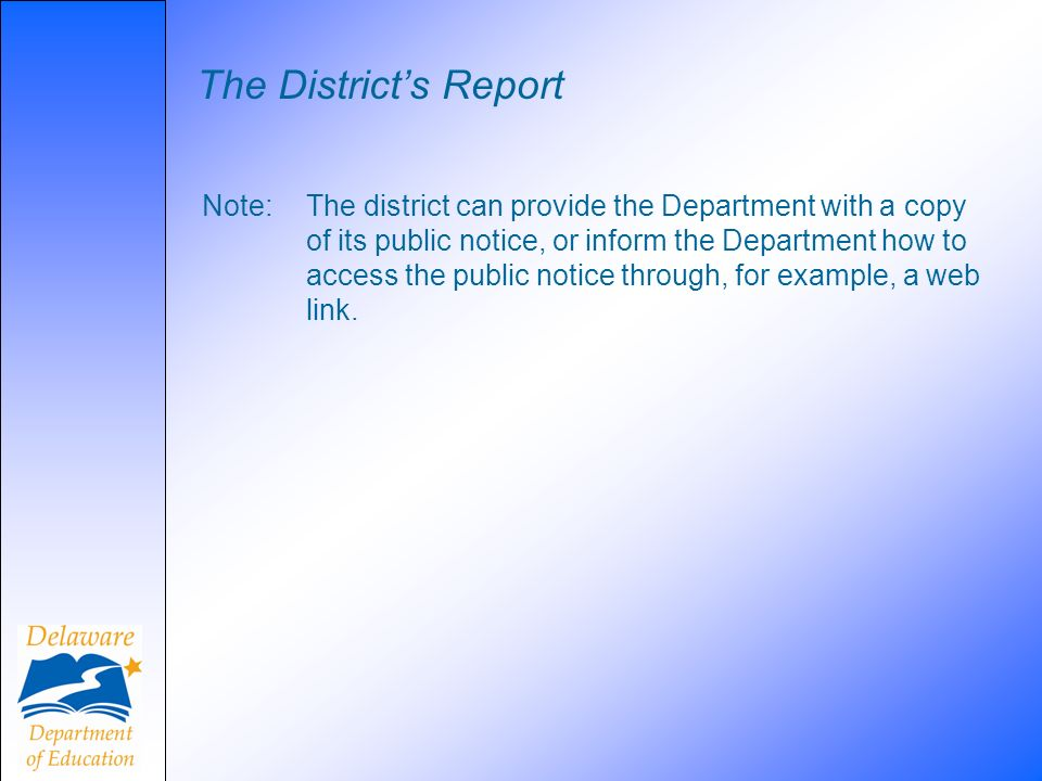 The District's Report