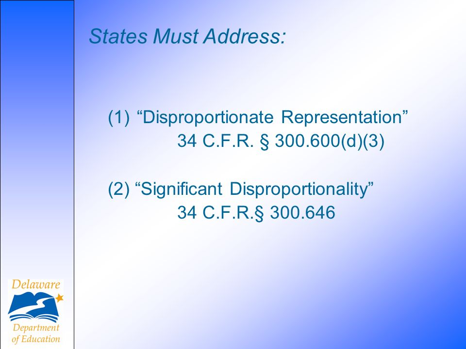 States Must Address: (1) Disproportionate Representation