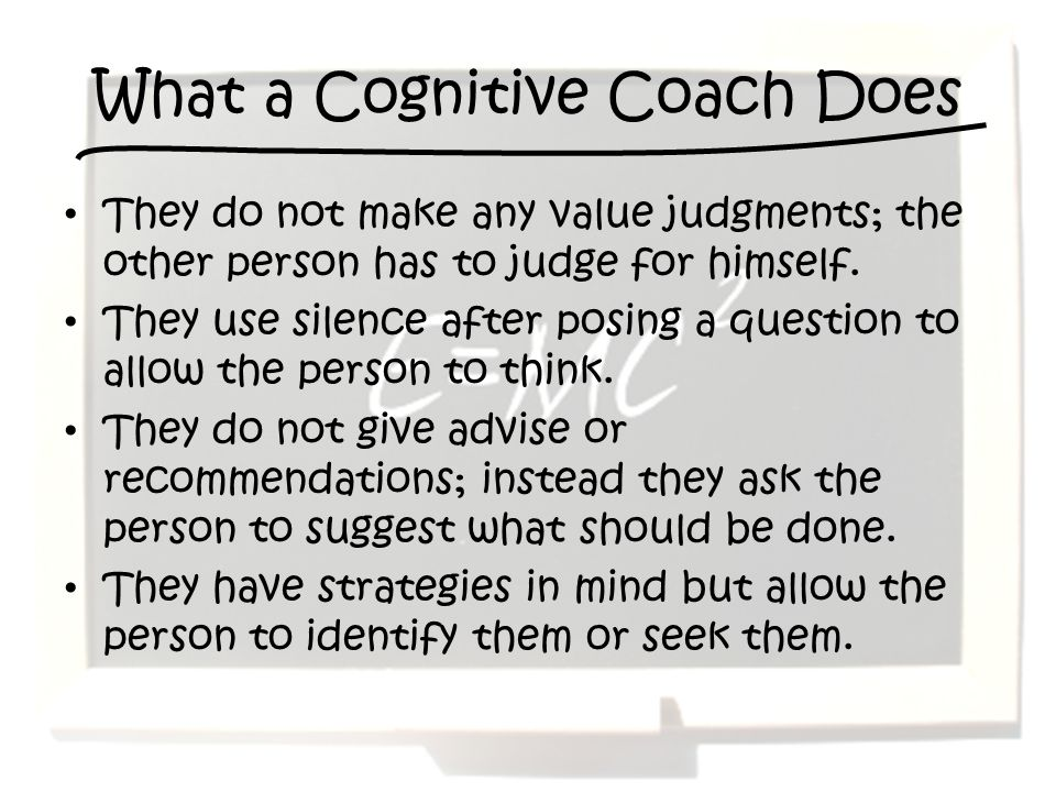 What a Cognitive Coach Does